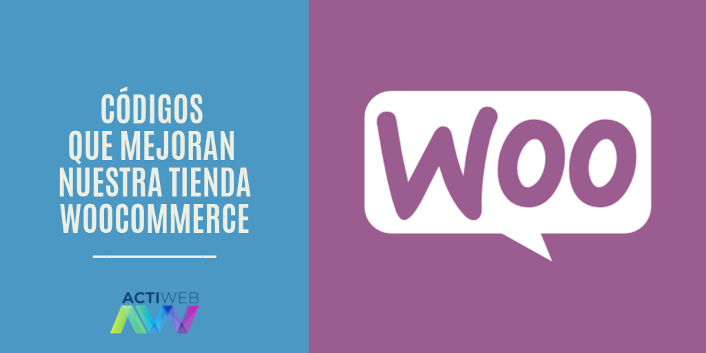 Códigos que mejoran nuestra tienda WooCommerce