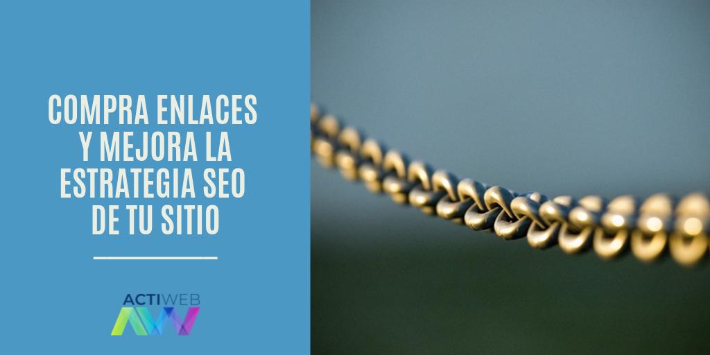 Compra enlaces y mejora la estrategia SEO de tu sitio
