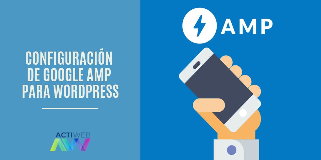 Configuración de Google AMP para WordPress