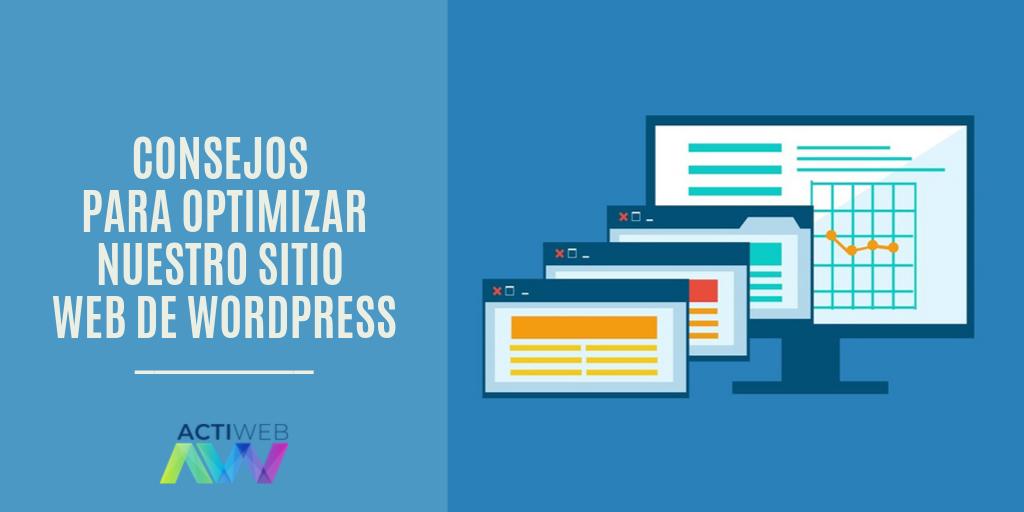 Consejos para optimizar nuestro sitio web de WordPress