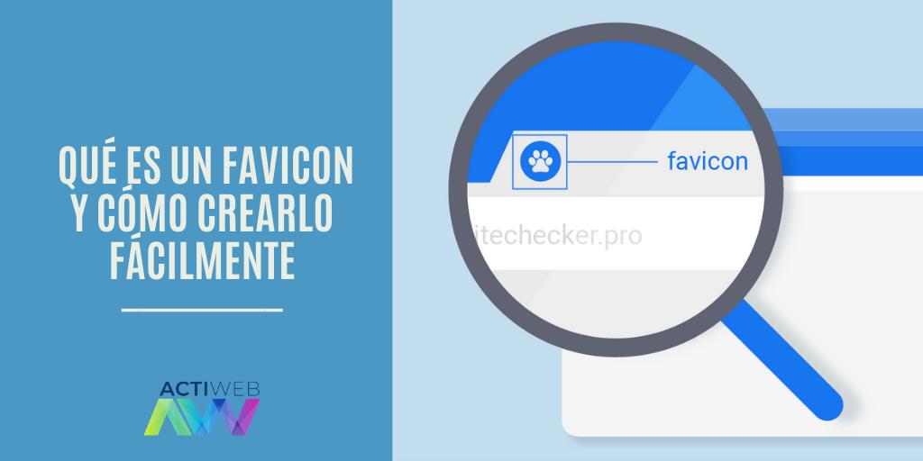 Qué es un Favicon y cómo crearlo fácilmente