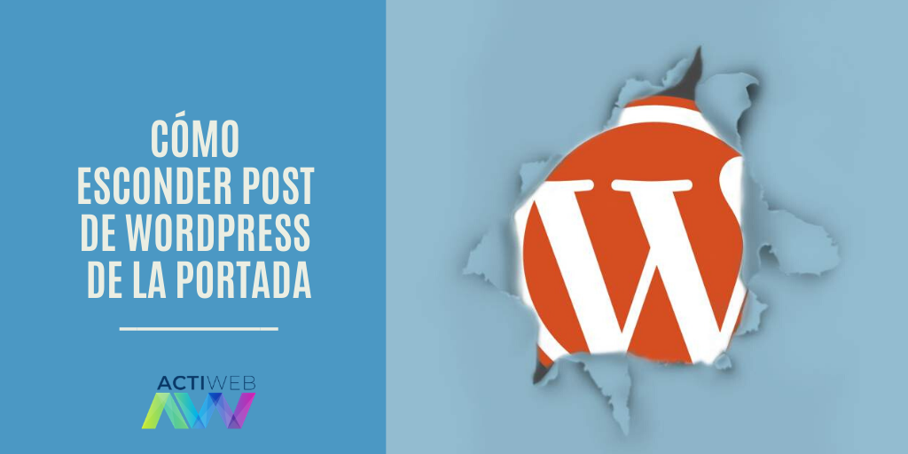 Cómo esconder post de WordPress de la portada
