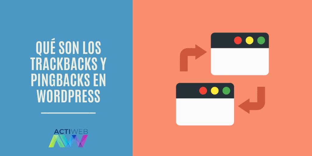 Qué son los Trackbacks y Pingbacks en WordPress