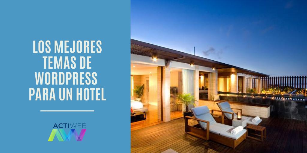 Los mejores temas de WordPress para un hotel
