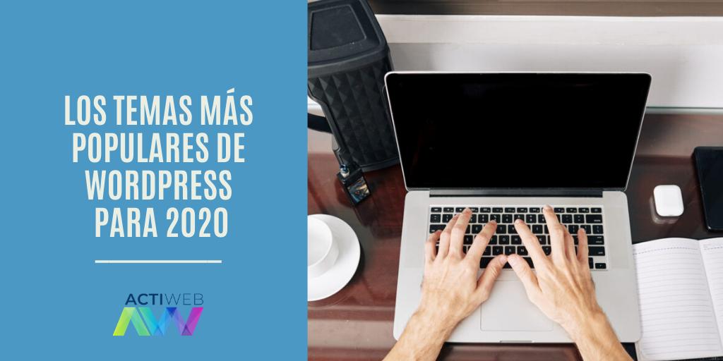 Los temas más populares de WordPress para 2020