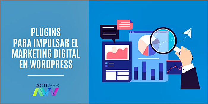 Plugins para impulsar el marketing digital en WordPress