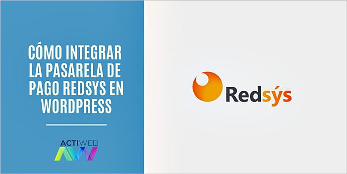 Cómo integrar la pasarela de pago Redsys en WordPress
