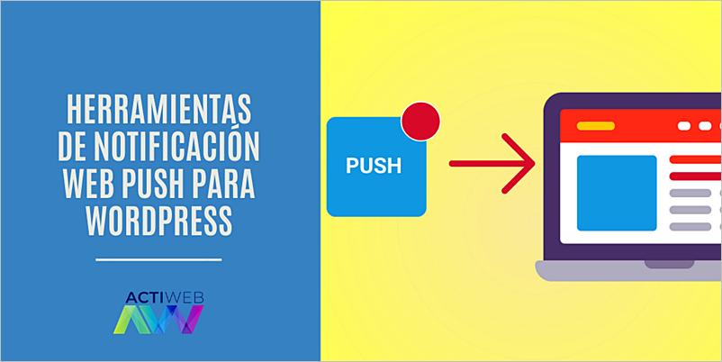 Herramientas de notificación web push para WordPress